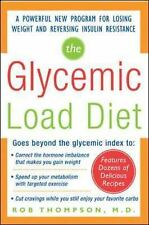 The Glycemic-Load Diet: A powerful new program for losing weight and reversing i