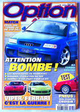 Option Auto n°95 du 10/1998; Match 306 turbo 16/ Viper-Ferrari/ A3 Turbo Zender
