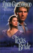 Texas Bride by Leigh Greenwood (2002, Paperback)