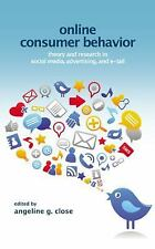 Online Consumer Behavior: Theory and Research in Social Media, Advertising and E