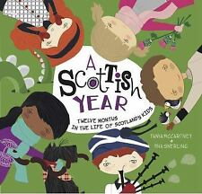 A Kids' Year: A Scottish Year : Twelve Months in the Life of Scotland's Kids...