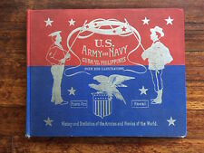 US Army & Navy in the Philippines & Cuba illustrated book 1898 large format NICE