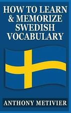 How to Learn and Memorize Swedish Vocabulary : Using a Memory Palace...