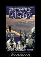 THE WALKING DEAD VOL 3: SAFETY BEHIND BARS - SOFTCOVER GRAPHIC NOVEL