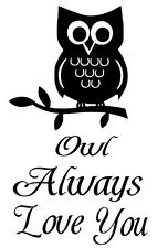 OWL ALWAYS LOVE YOU Wall Decal Words Lettering Quote Baby Nursery Kids Sticker
