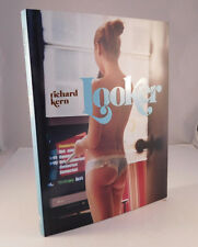 LOOKER by Richard Kern 1st Print 2008, Hardcover/Dust jacket 160 Color pages