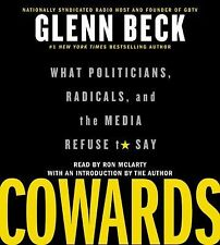 Cowards : What Politicians, Radicals, and the Media Refuse to Say by Glenn...