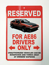 Metal Sublimation Toyota Corolla AE86 Parking Only Sign