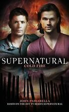 Supernatural - Cold Fire by John Passarella (2016, Paperback)