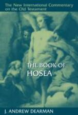 New International Commentary on the Old Testament (NICOT): The Book of Hosea...