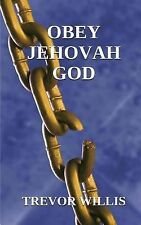 Obey Jehovah God! : A Young Man Raised As a Jehovah's Witness Develops Doubts...
