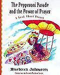 The Pepperoni Parade and the Power of Prayer: A Book About Prayer (Geranium Lady