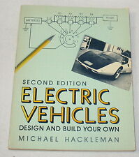 Electric Vehicles - Design & Build Your Own by Michael Hackleman (A-2)