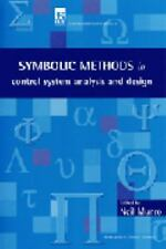 The Use of Symbolic Methods in Control System Analysis and Design (I E E Control