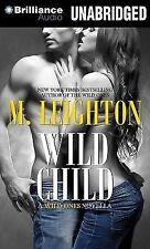Wild Child by M. Leighton (2014, MP3 CD, Unabridged)