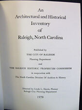 Raleigh North Carolina Architectural Inventory - 1978 - History - Photographs