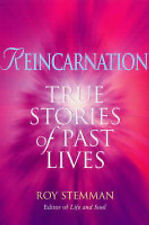Roy Stemman Reincarnation: True Stories of Past Lives Very Good Book