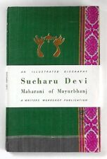 SUCHARU DEVI - Maharani of Mayurbhanj - An Illustrated Biography - HARDBACK