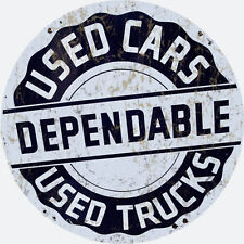 Used Cars Dependable Used Trucks Automobile Sign Round