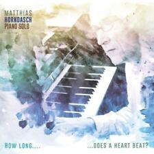 Horndasch,Matthias - How Long...Does a Heart Beat? - CD NEU