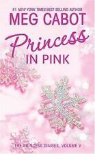 Princess Diaries, Volume V: Princess in Pink, The (Princess Diaries (Quality))