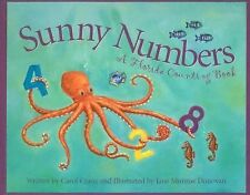 Sunny Numbers: A Florida Counting Book (Count Your Way Across the U.S.A.)