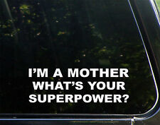 I'm A Mother What's Your Superpower? Mom Family Mini Van Scocer Mom Sticker