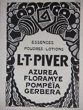 PUBLICITÉ 1925 L-T-PIVER ESSENCES POUDRES LOTIONS AZUREA FLORAMYE - ADVERTISING