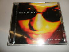 CD  This Is Not the 80s A Nu-Wave Electro Compilation