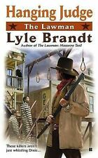 The Lawman: Hanging Judge by Brandt, Lyle