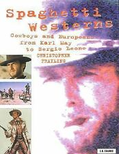 Cinema and Society: Spaghetti Westerns Vol. 1 : Cowboys and Europeans from...