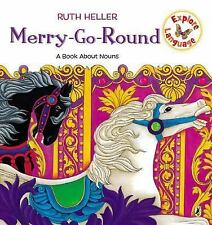 Merry-Go-Round: A Book About Nouns (Explore!) by Heller, Ruth