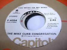 Rock Promo 45 THE MIKE CURB CONGREGATION You Were On My Mind on Capitol (Promo)