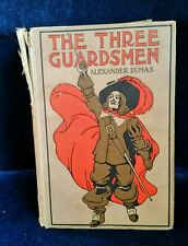 The Three Guardsmen (Or, The Three Musketeers) by Alexander Dumas