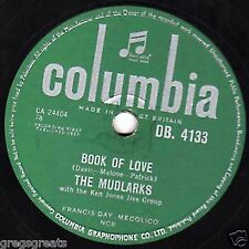 1958 MUDLARKS (MONOTONES COVER) 78 BOOK OF LOVE / YEA YEA UK COLUMBIA DB 4133 EX