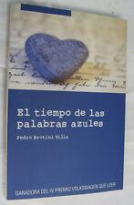 EL TIEMPO DE LAS PALABRAS AZULES - PEDRO BROTINI