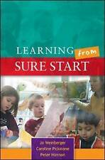 Learning from Sure Start: Working with Young Children and Their Families by...