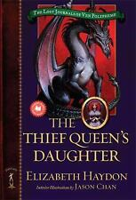The Thief Queen's Daughter (Lost Journals of Ven Polypheme (Quality))-ExLibrary