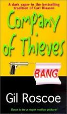 Company Of Thieves by Gil Roscoe