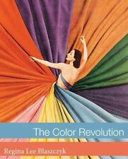 The Color Revolution (Lemelson Center Studies in Invention and Innovat-ExLibrary