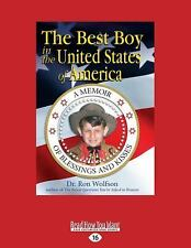 The Best Boy in the United States of America : A Memoir of Blessings and...