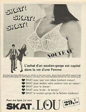 Publicité Advertising 1967  Lingerie SKAT de LOU soutien gorge sous vetement