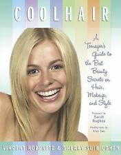 Cool Hair: A Teenager's Guide to the Best Beauty Secrets on Hair, Make-ExLibrary
