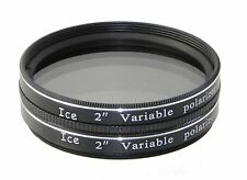 "ICE 2"" Variable Polarizing Eyepiece Filter Telescope Polarizer for Orion etc"