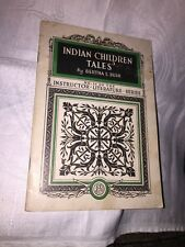 Indian Childrens Tales By Bertha E Bush No 56 Instructor Literature Series 1909