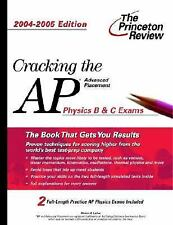 Cracking the AP Physics B & C Exam, 2004-2005 Edition (College Test Prep)