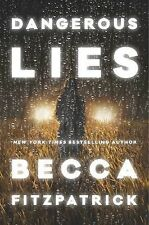 Dangerous Lies by Becca Fitzpatrick (2015, Hardcover)