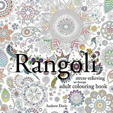 Rangoli: Stress-Relieving, Art Therapy Adult Colouring Book - Paperback