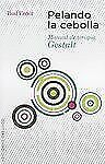Pelando la Cebolla : Manual de Terapia Gestalt by Bud Feder and BUD FEDER...