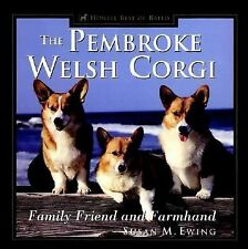 The Pembroke Welsh Corgi: Family Friend and Farmhand (Howell's Best of Breed Lib